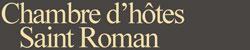 Chambre d'hôtes St Roman